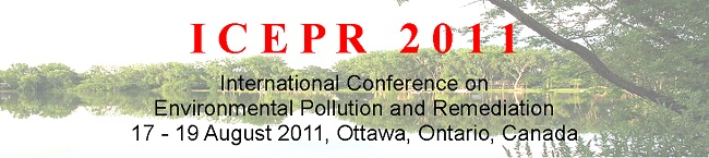 ICEPR11- International Conference on Environmental Pollution and Remediation